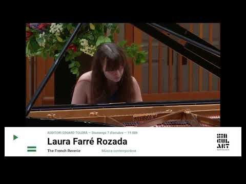 "LAURA FARRÉ ROZADA. ""The French Reverie"""