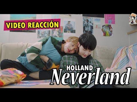 Holland - Neverland (Video Reacción) | FujoNana