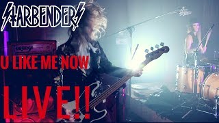 Смотреть клип Starbenders - U Like Me Now