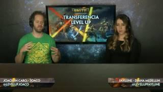Streaming sobre transferencia Level Up - Hi Rez