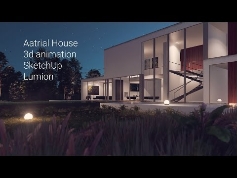 Aatrial House - 3d animation SketchUp + Lumion