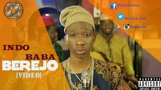 INDO BABA - BEREJO (Official Music Video) ORIGINAL