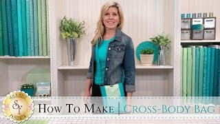 How to Make a Cross-Body Bag | a Shabby Fabrics Sewing Tutorial