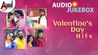 Valentine's Day Hits | New Kannada Audio Song Jukebox 2019 | Anand Audio