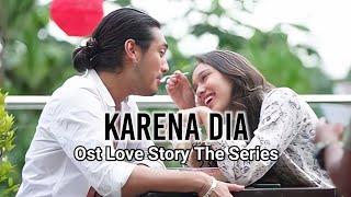 Karena Dia - Maia Estianty (Official Lyrics Video) Ost Love Story The Series Sctv
