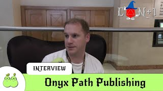 Onyx Path Publishing Interview