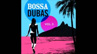 Baticumbum - Nu Braz (Bossa Dubas Vol.3 - Posto 9)