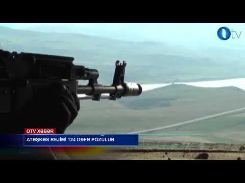 Atəşkəs rejimi 124 dəfə pozulub - [www.OTV.az]