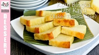 Kuih Bingka Ubi Kayu (Baked Tapioca Cake)
