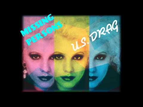 MISSING PERSS  US DRAG   SPRING SESSI M   DALE BOZZIO  80S  NEW WAVE