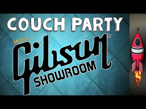 GIBSON SHOWROOM COUCH PARTY!!!!!