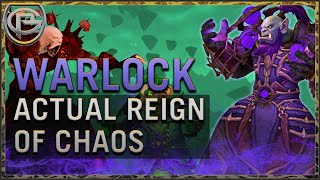 Actual Reign of Chaos - Warlock - Shadowlands Quick Look