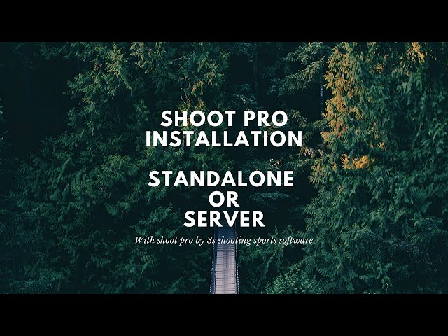 Install Shoot Pro as a Server or Standalone (new) | 3S Shooting Sports Software