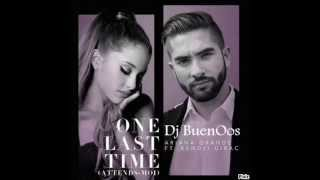 Kendji Girac Ft. Ariana Grande Feat - One Last Time (Dj BuenOos Bootleg Remix)