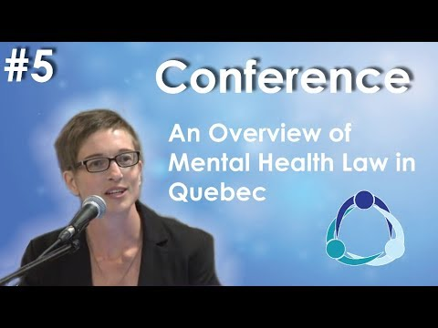 Conference September 22, 2016 - Mélanie Benard - An Overview of Mental Health Law in Quebec