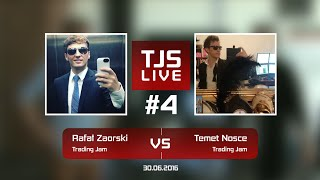 Rafał Zaorski (Trading Jam) vs Temet Nosce (Trading Jam), #4 Trading Jam Live