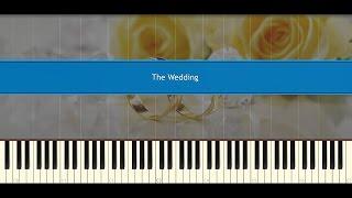The Wedding - Ngày tân hôn (Piano Tutorial)
