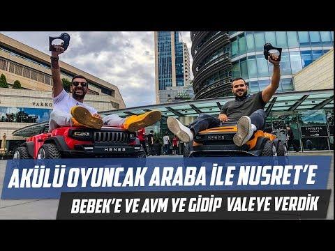 Akülü Oyuncak Arabayla Nusret'e Bebek'e ve AVM'ye Gidip Valeye Verdik