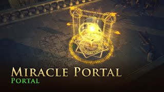 Path of Exile: Miracle Portal Effect