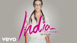 India-Martinez-20-Vidas-Audio