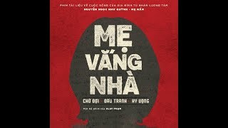Mẹ Vắng Nhà | When Mother's Away | VOICE | Clay Pham