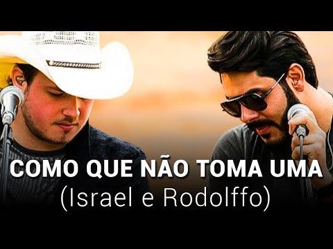 israel-e-rodolffo---como-que-não-toma-uma
