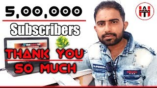 500k Subscribers | Thank You So Much | By Hindi Android Tips
