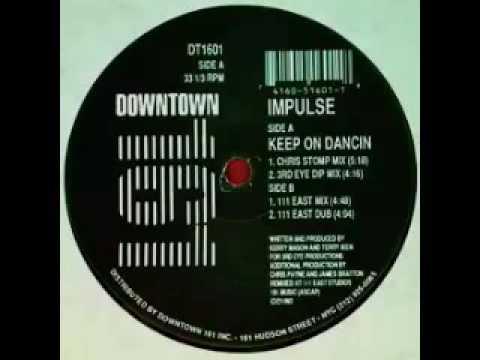 Impulse - Keep On Dancin (Chris Stomp Mix)