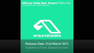 Nitrous Oxide Feat Aneym - Follow You (Extended Mix)
