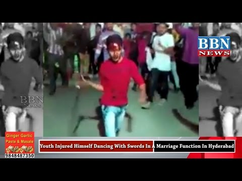 Youth Injured Himself Dancing With Swords In A Marriage Function In Hyderabad | BBN NEWS