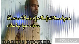Darius Rucker for the first time lyrics