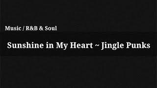 Sunshine in My Heart - Jingle Punks / Music(, 2014-12-13T14:07:11.000Z)