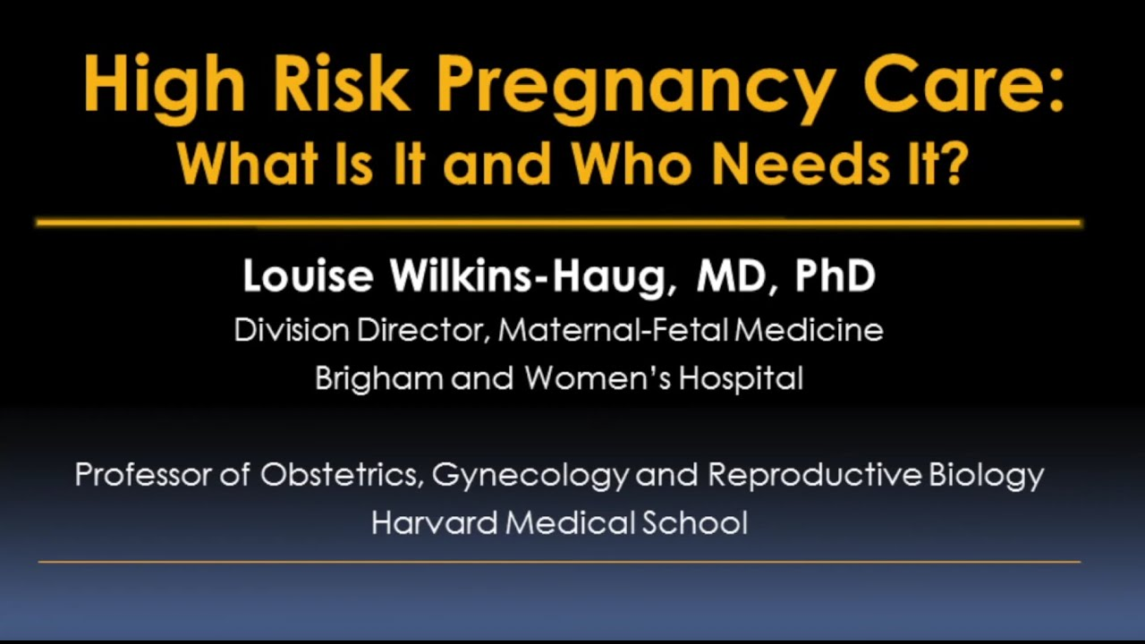 High Risk Pregnancy Overview - Brigham and Women's Hospital
