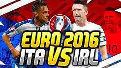 EM 2016 PROGNOSE - (GRUPPE E) ITALIEN VS IRLAND