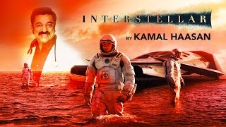 Interstellar by Kamal Haasan - South Indianised Trailers | Put Chutney