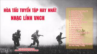 Nhạc Lính VNCH Hòa Tấu | Những Bản Nhạc Từng Bị Cấm Lưu Hành