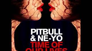 Pitbull & NE-YO Time of our Lives Mp3