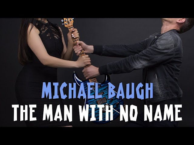 The Man With No Name - Michael Baugh