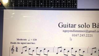 Hướng dẫn solo căn bản bài 1 - (cho các bạn đã biết chút rồi nhé)