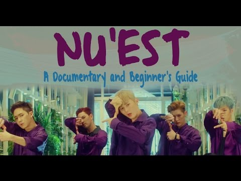NU'EST: A Documentary and Beginner's Guide [Updated Version!]