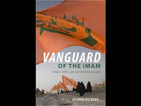 Religion, Politics, and Iran's Revolutionary Guards