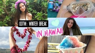 OOTW: Winter Break in Hawaii! Thumbnail