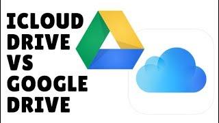 Google Drive vs iCloud Drive 2017