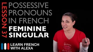 French Feminine Singular Possessive Pronouns