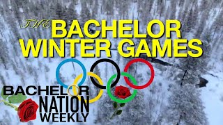 Bachelor Winter Games! Contestant Announcements and Future Wedding Plans? - Bachelor Nation Weekly