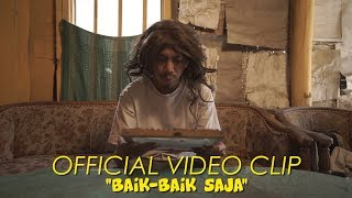 Download lagu NDARBOY GENK - BAIK BAIK SAJA (Official Music Video)