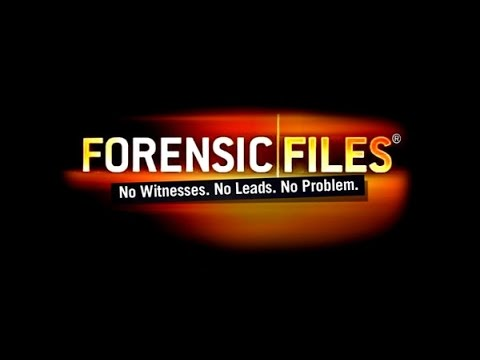 Forensic Files - See No Evil