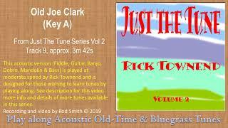 Old Joe Clark(Key A)~ American Bluegrass, Old time & Folk Music