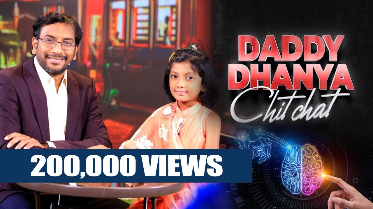 Dhanya Chit Chat with Daddy    Dr John Wesly    Dhanya Tryphosa   Must Watch