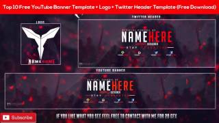 Top 10 Free YouTube Banner Template - Logo - Twitter Header Template (Free Download)
